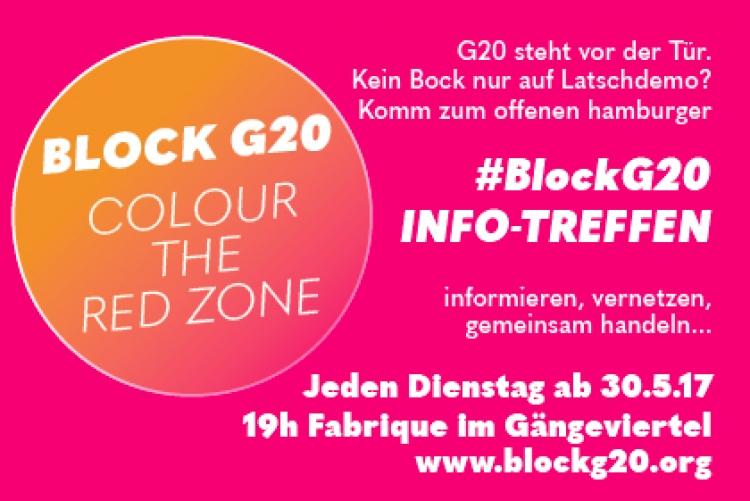 Block G20 - Colour the red zone - Den G20-Gipfel in Hamburg blockieren