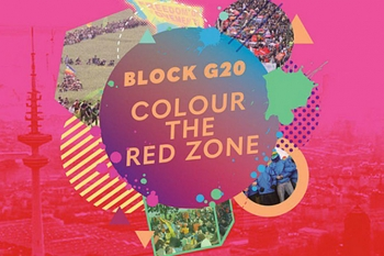 #BlockG20 – colour the red zone! Gegen den G20-Gipfel 2017 in Hamburg