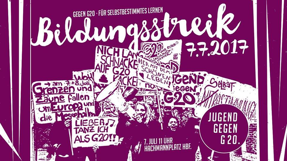 Jugend gegen G20: Bildungsstreik - Gegen G20 - Für selbstbestimmtes Lernen!