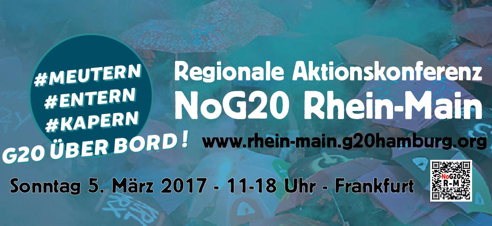Regionale Aktionskonferenz NoG20  in Frankfurt am Main